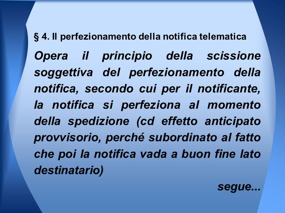 § 4. Il perfezionamento della notifica telematica