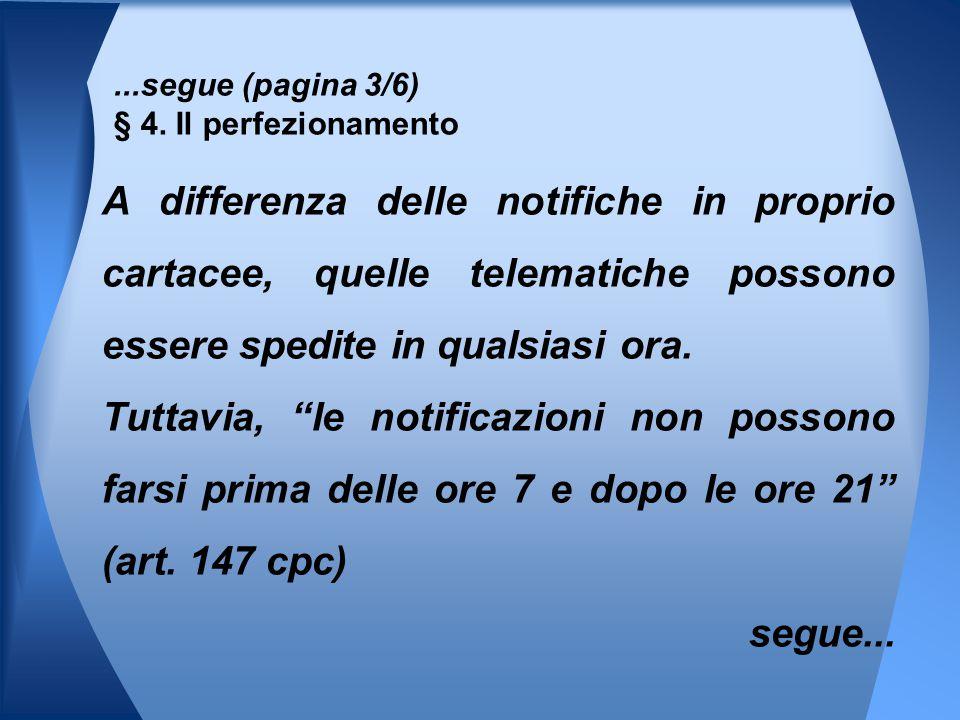 ...segue (pagina 3/6) § 4. Il perfezionamento