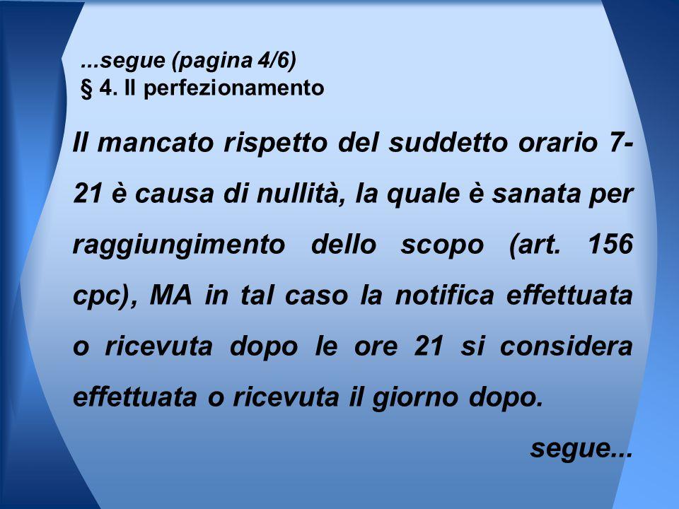 ...segue (pagina 4/6) § 4. Il perfezionamento