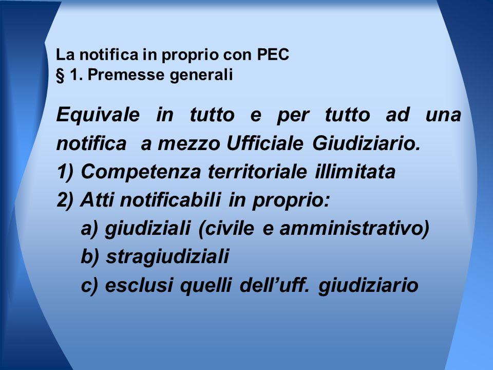 La notifica in proprio con PEC § 1. Premesse generali