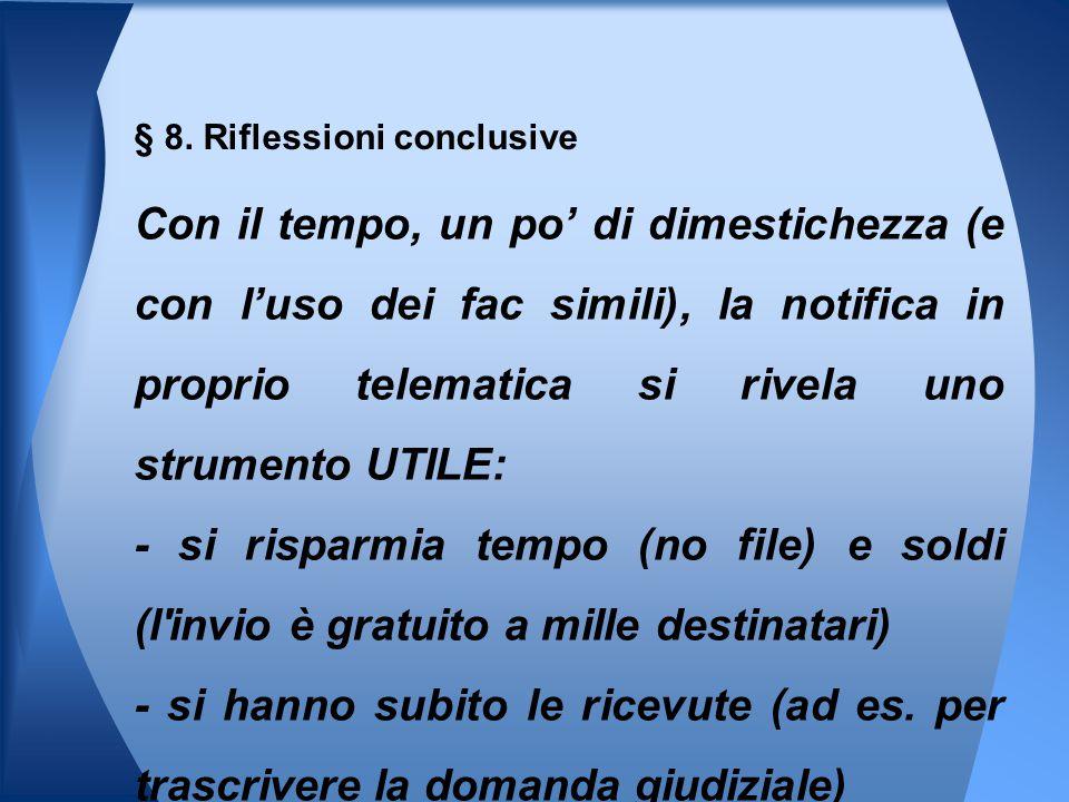 § 8. Riflessioni conclusive