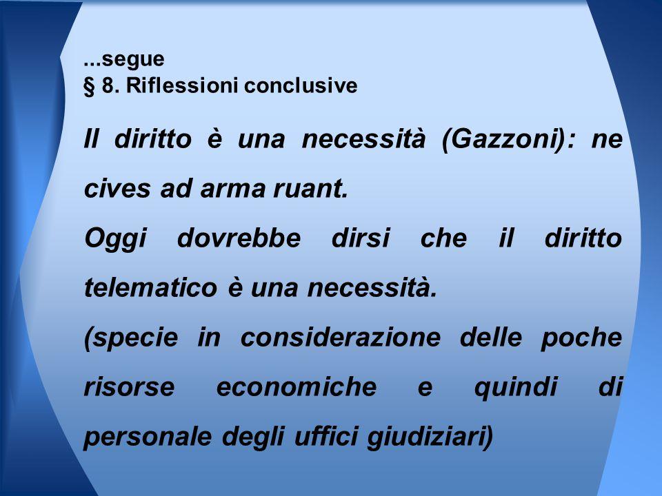 ...segue § 8. Riflessioni conclusive