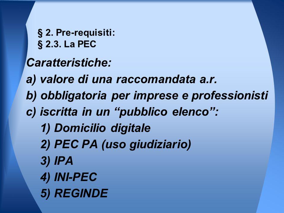 § 2. Pre-requisiti: § 2.3. La PEC