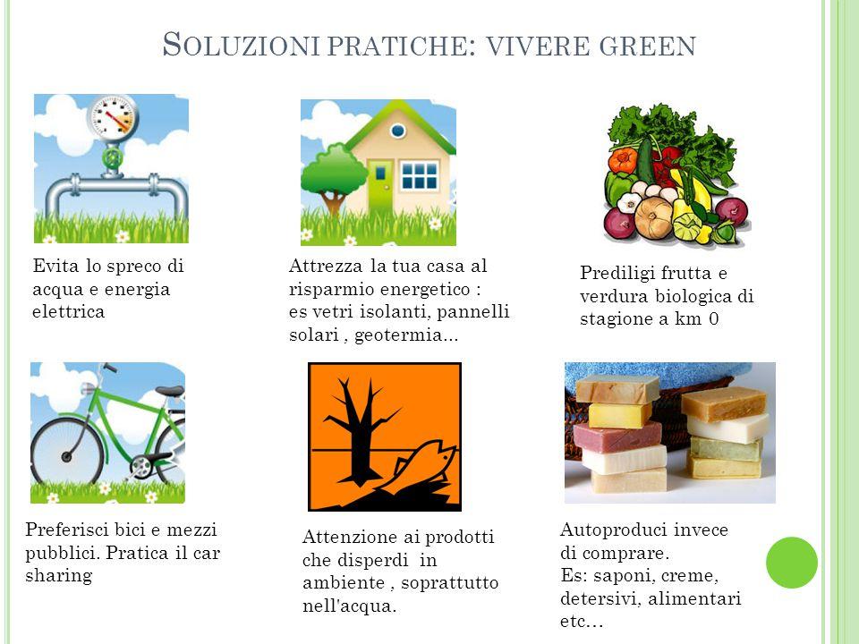 Soluzioni pratiche: vivere green