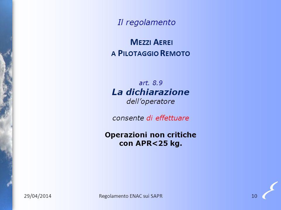 Il regolamento Mezzi Aerei a Pilotaggio Remoto art. 8