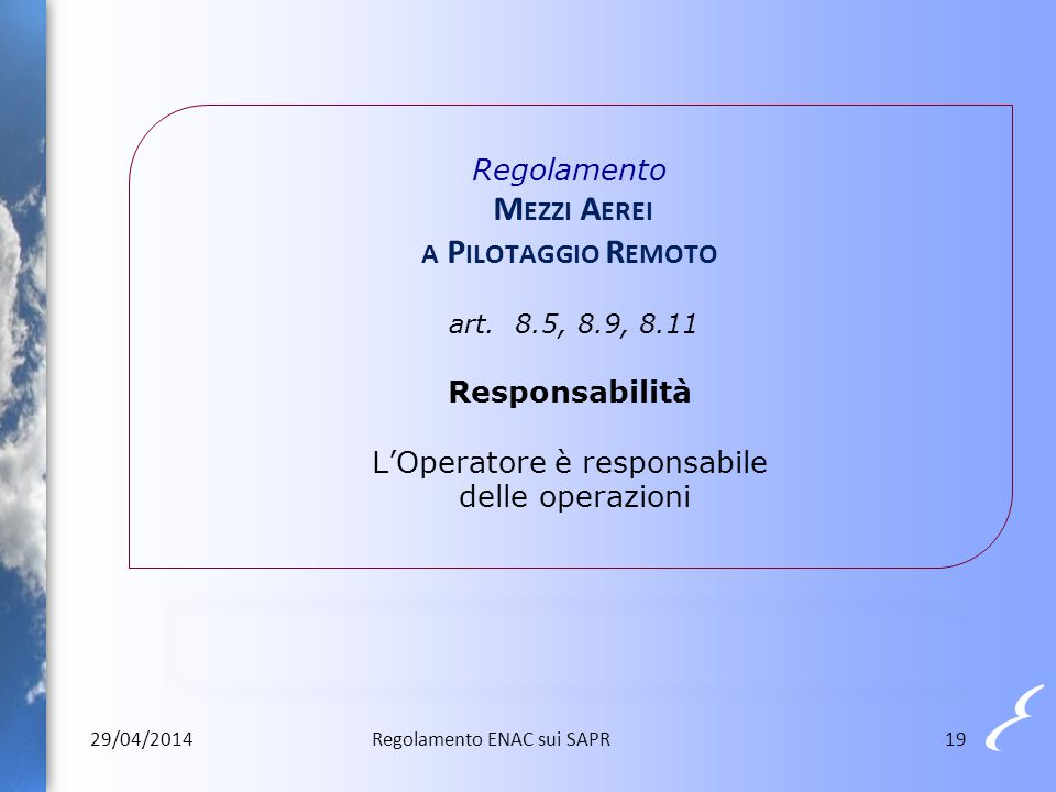 Regolamento Mezzi Aerei a Pilotaggio Remoto art. 8. 5, 8. 9, 8