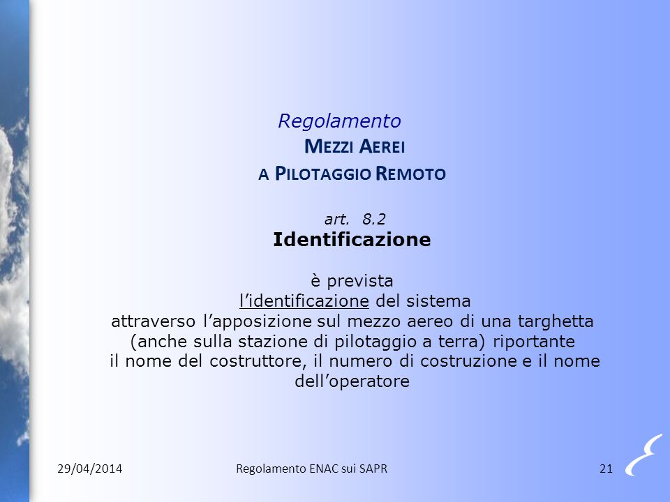 Regolamento Mezzi Aerei a Pilotaggio Remoto art. 8