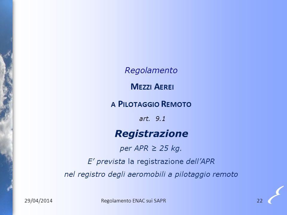 Regolamento Mezzi Aerei a Pilotaggio Remoto art. 9