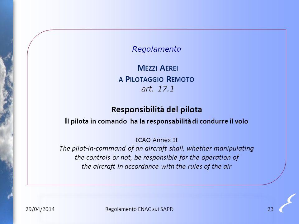 Regolamento Mezzi Aerei a Pilotaggio Remoto art. 17