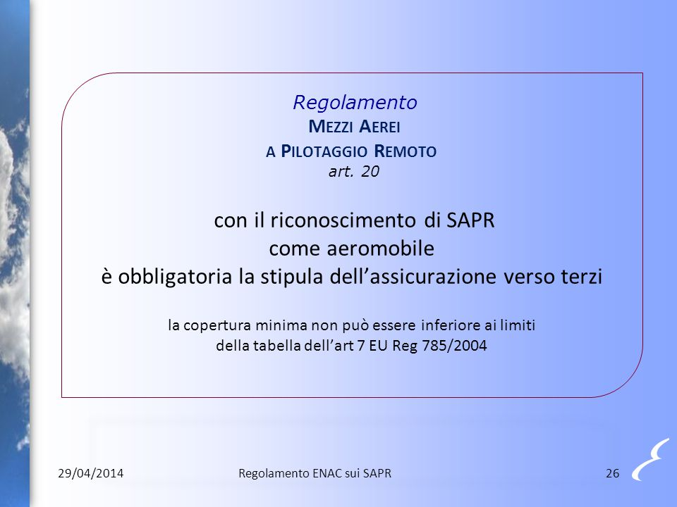Regolamento Mezzi Aerei a Pilotaggio Remoto art