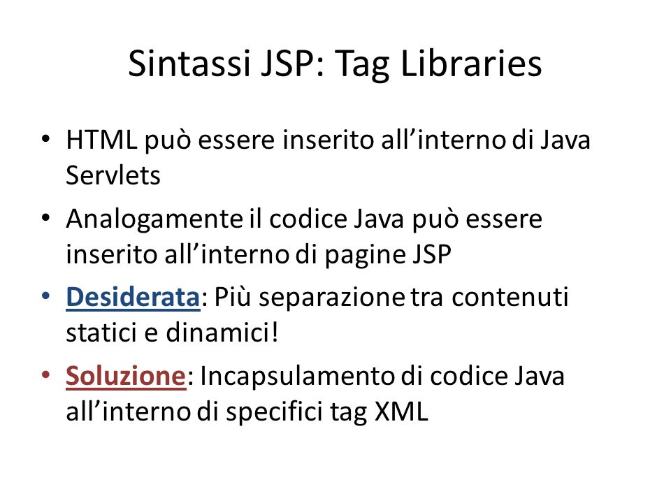 Sintassi JSP: Tag Libraries