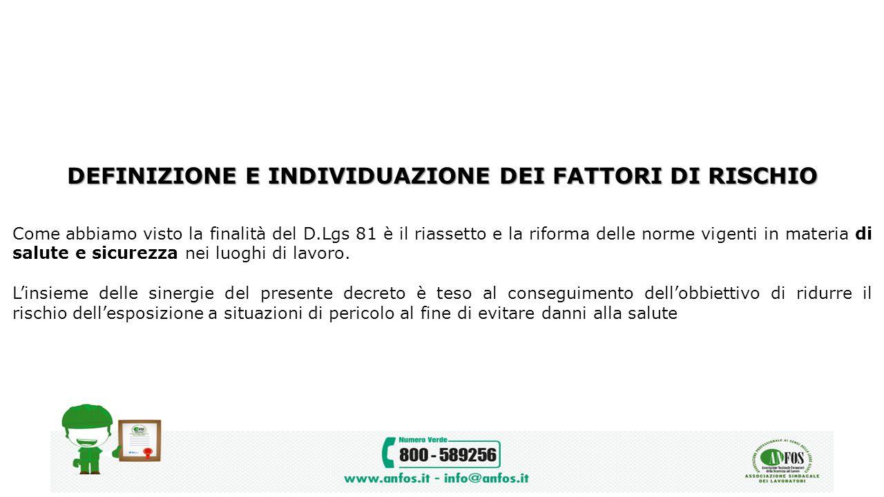 DEFINIZIONE E INDIVIDUAZIONE DEI FATTORI DI RISCHIO