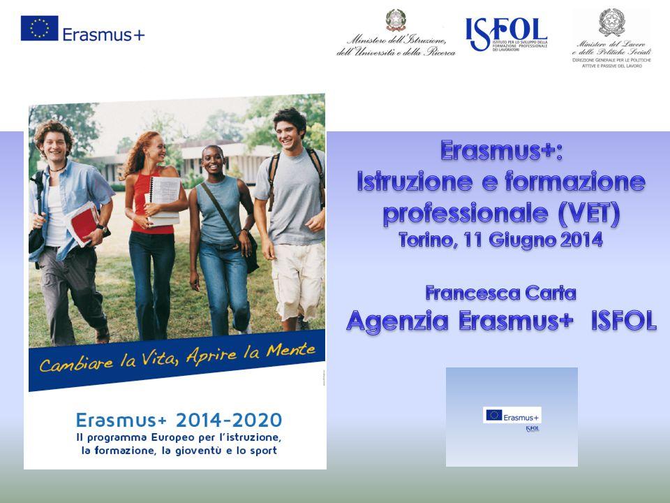 Istruzione e formazione professionale (VET) Agenzia Erasmus+ ISFOL