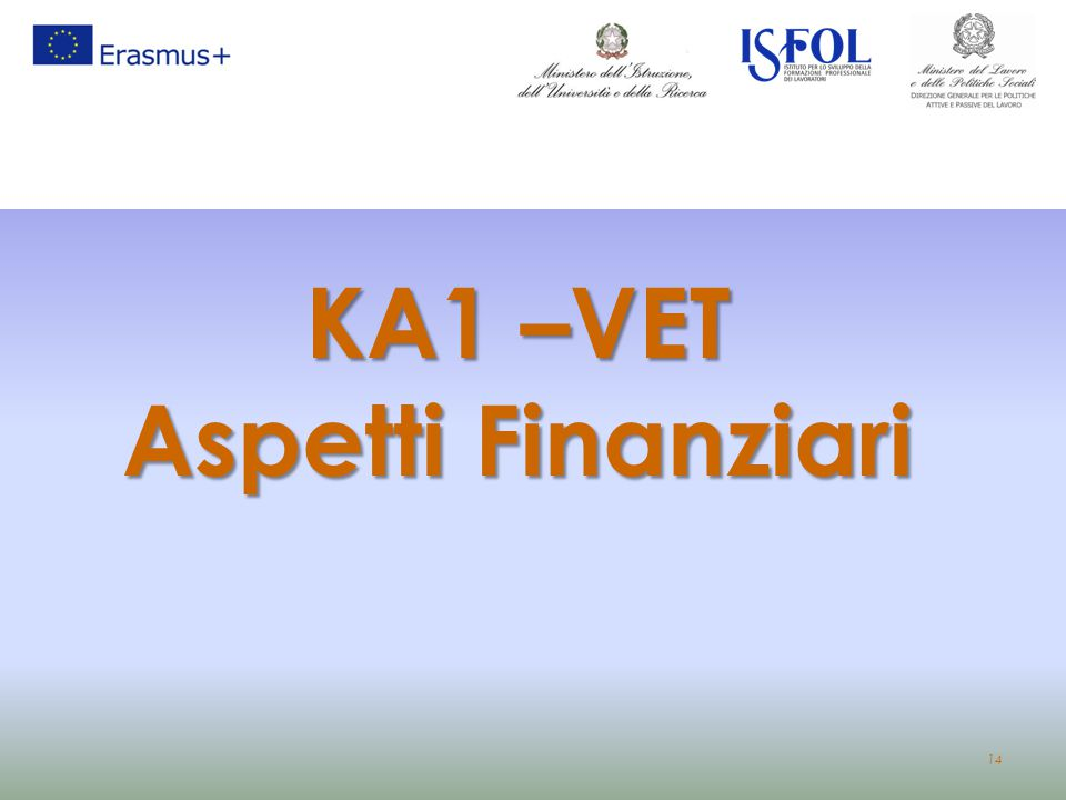 KA1 –VET Aspetti Finanziari