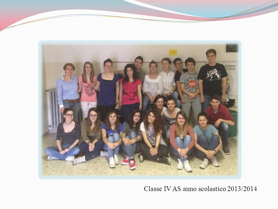 Classe IV AS anno scolastico 2013/2014