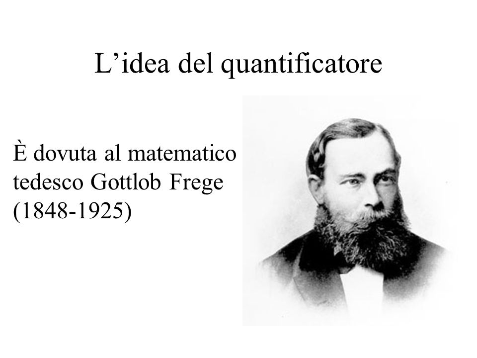 L'idea del quantificatore
