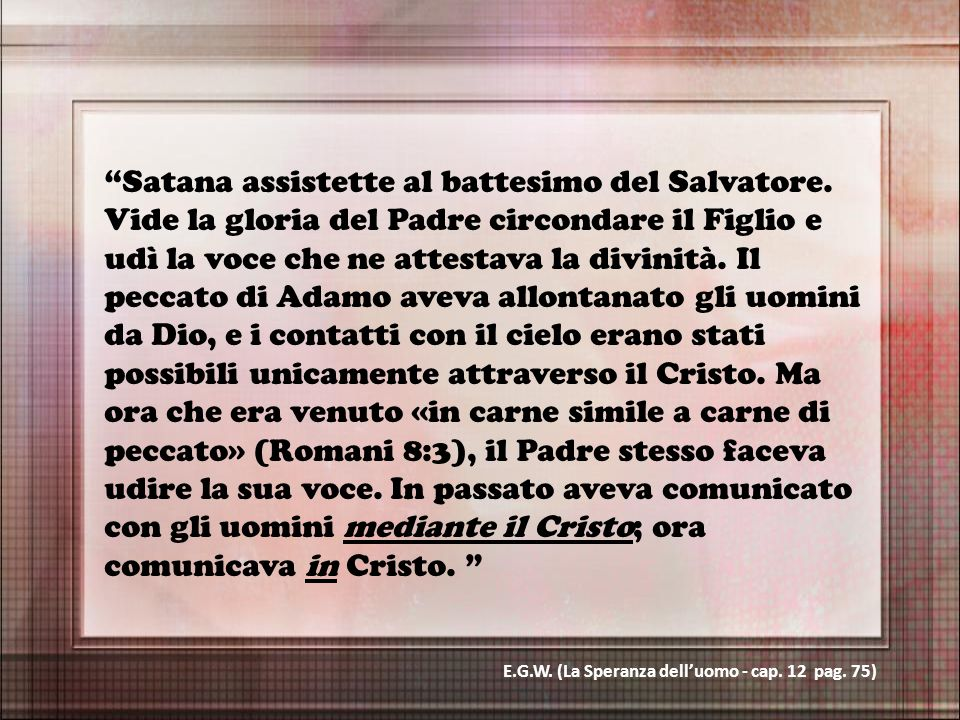Satana assistette al battesimo del Salvatore