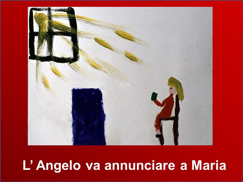 L' Angelo va annunciare a Maria