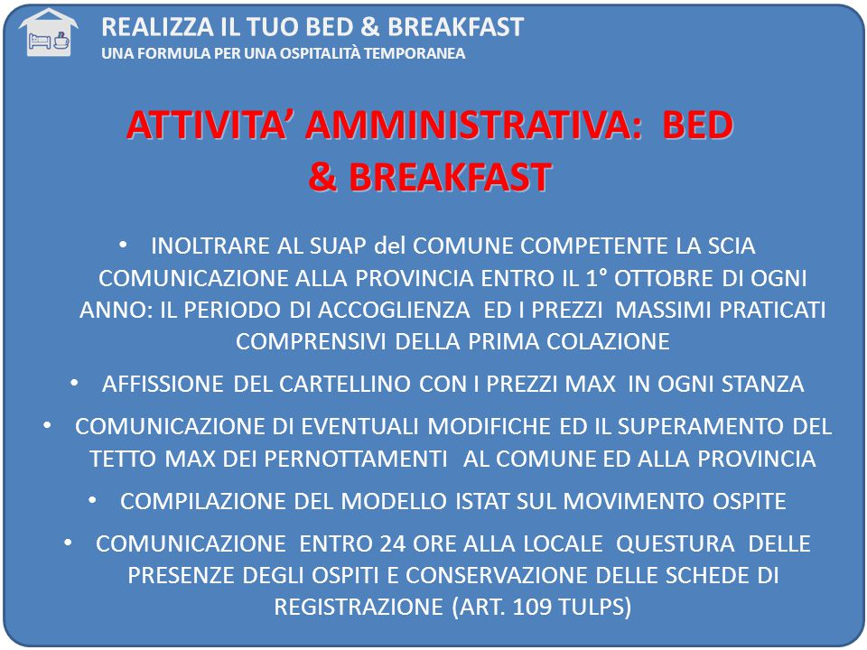 ATTIVITA' AMMINISTRATIVA: BED & BREAKFAST