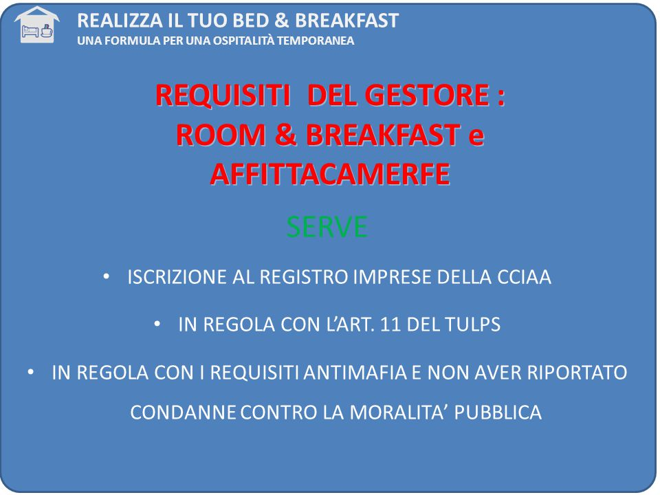 REQUISITI DEL GESTORE : ROOM & BREAKFAST e AFFITTACAMERFE