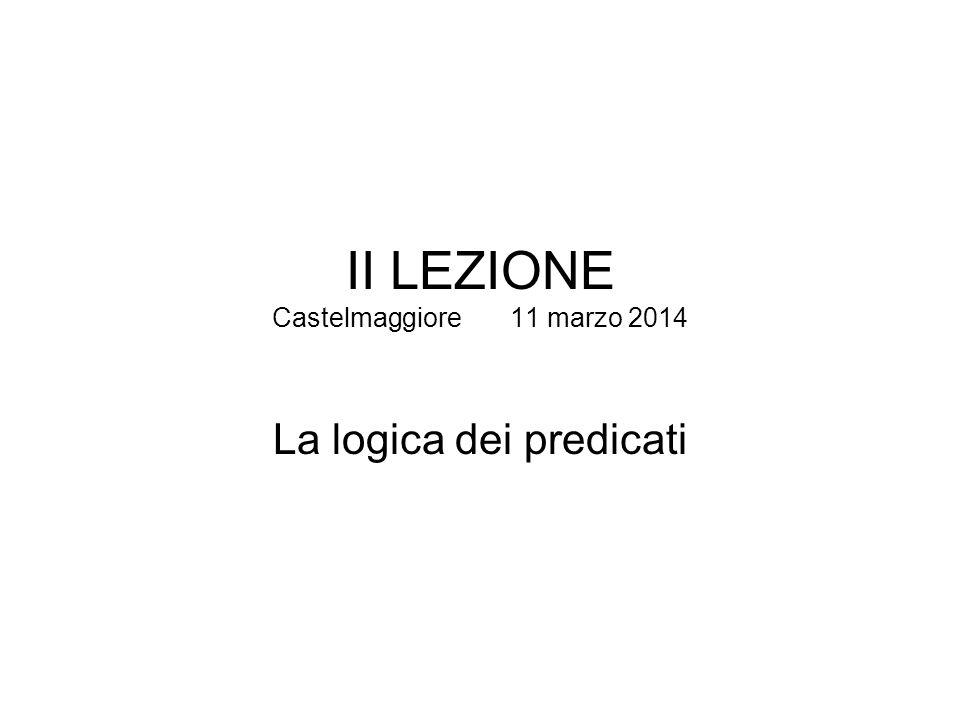 II LEZIONE Castelmaggiore 11 marzo 2014