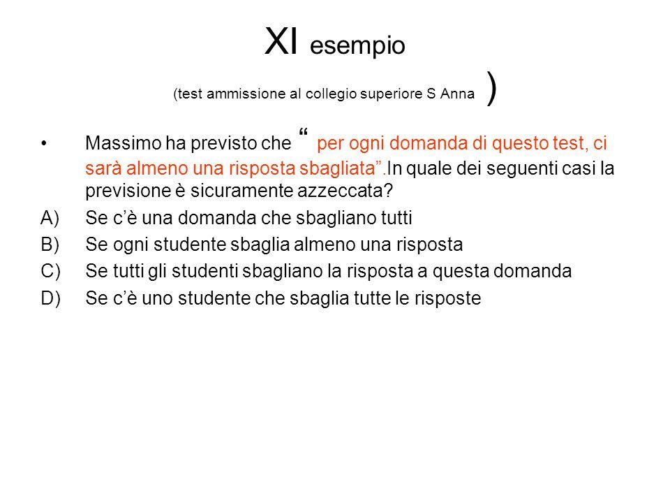 XI esempio (test ammissione al collegio superiore S Anna )