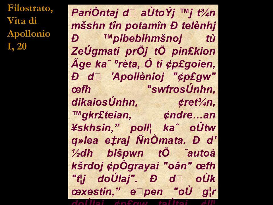 Filostrato, Vita di. Apollonio. I, 20.