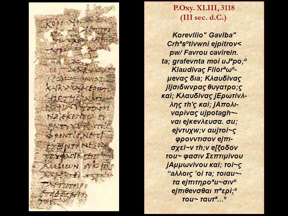 P.Oxy. XLIII, 3118 (III sec. d.C.) Korevllio Gavlba