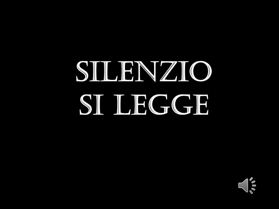 Silenzio SI LEGGE