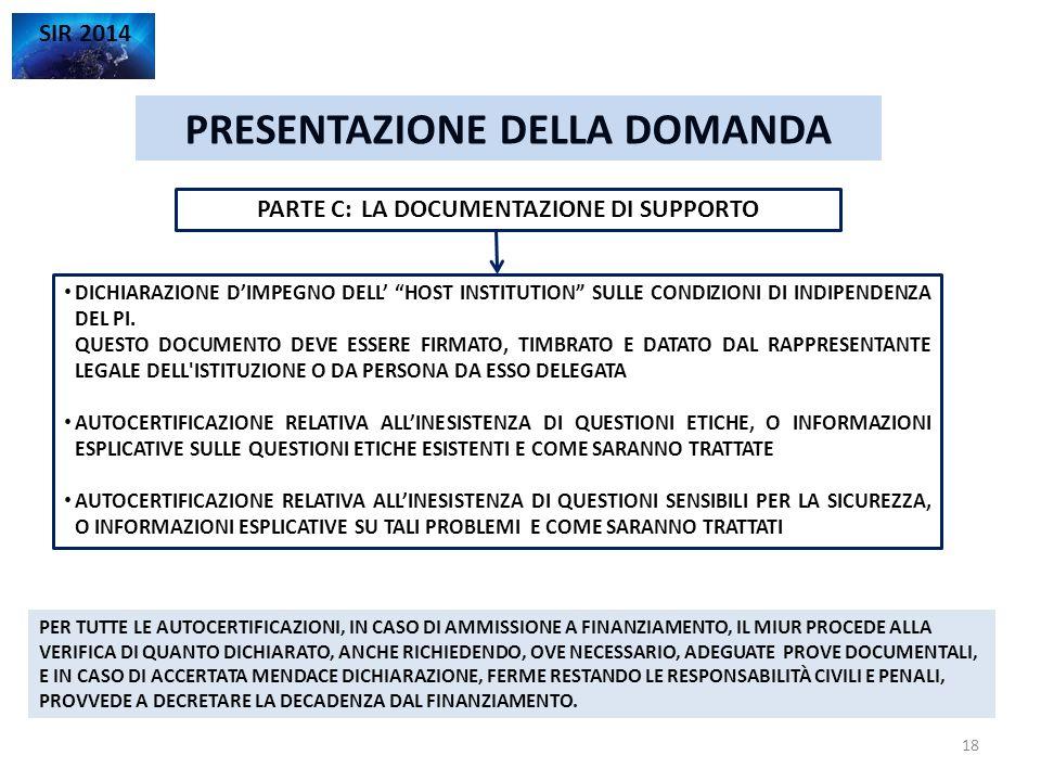 PRESENTAZIONE DELLA DOMANDA PARTE C: LA DOCUMENTAZIONE DI SUPPORTO