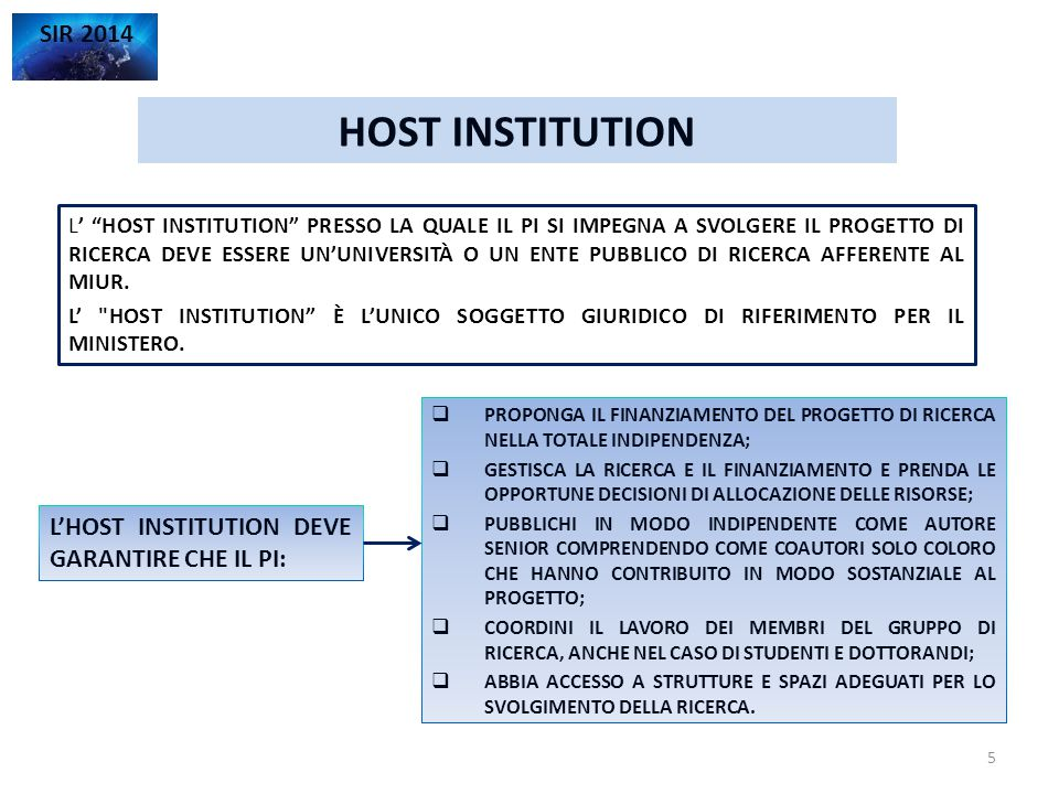 HOST INSTITUTION SIR 2014 L'HOST INSTITUTION DEVE GARANTIRE CHE IL PI: