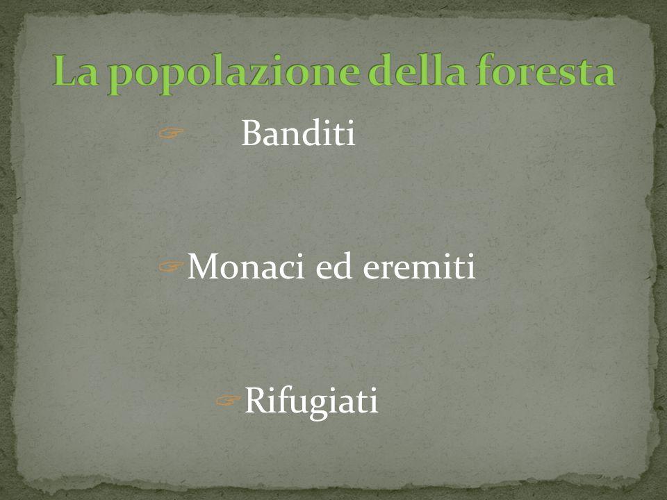 La popolazione della foresta