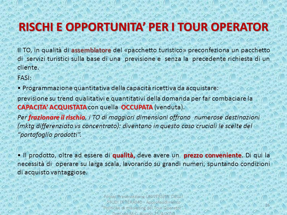 RISCHI E OPPORTUNITA' PER I TOUR OPERATOR