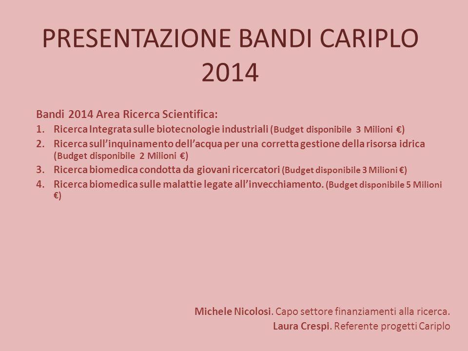 PRESENTAZIONE BANDI CARIPLO 2014