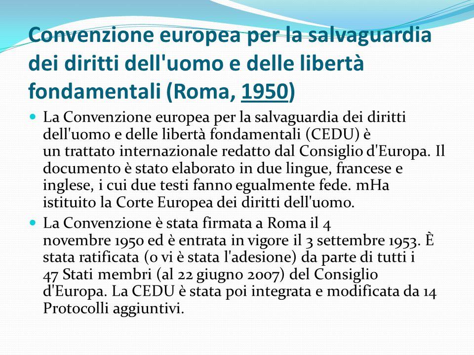 Convenzione europea per la salvaguardia dei diritti dell uomo e delle libertà fondamentali (Roma, 1950)