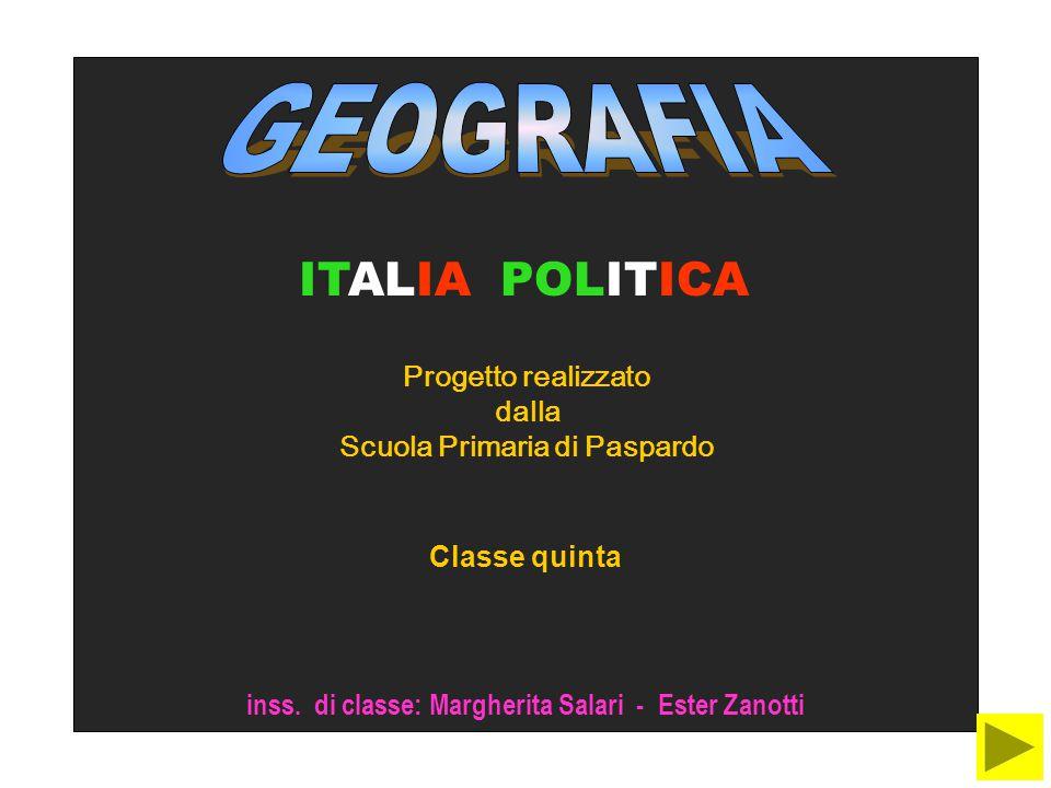 GEOGRAFIA ITALIA POLITICA Progetto realizzato dalla