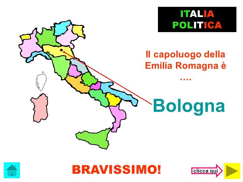 Bologna BRAVISSIMO! ITALIA POLITICA Il capoluogo della
