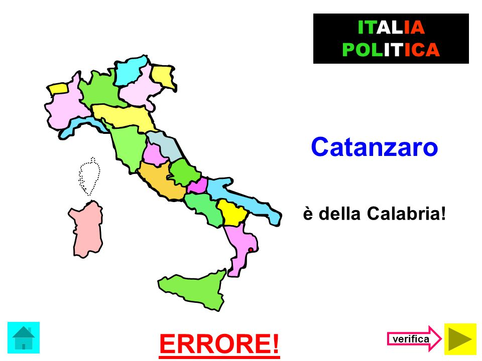 ITALIA POLITICA Catanzaro è della Calabria! ERRORE! verifica