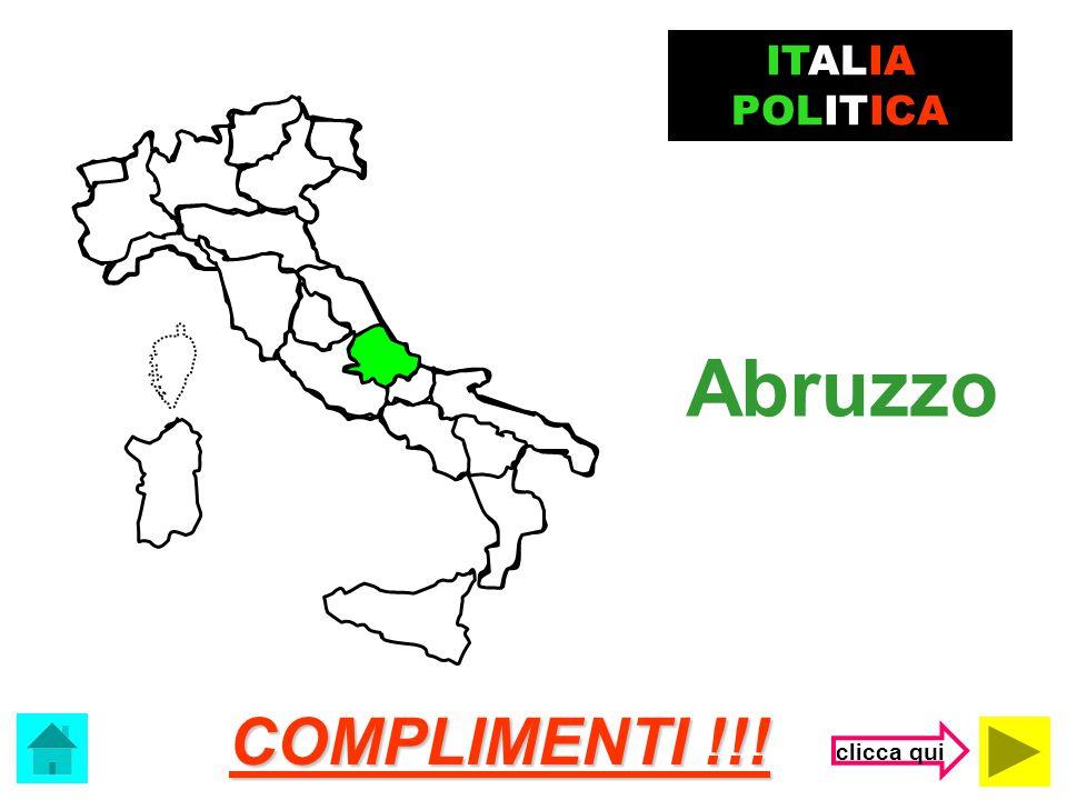 ITALIA POLITICA Abruzzo COMPLIMENTI !!! clicca qui