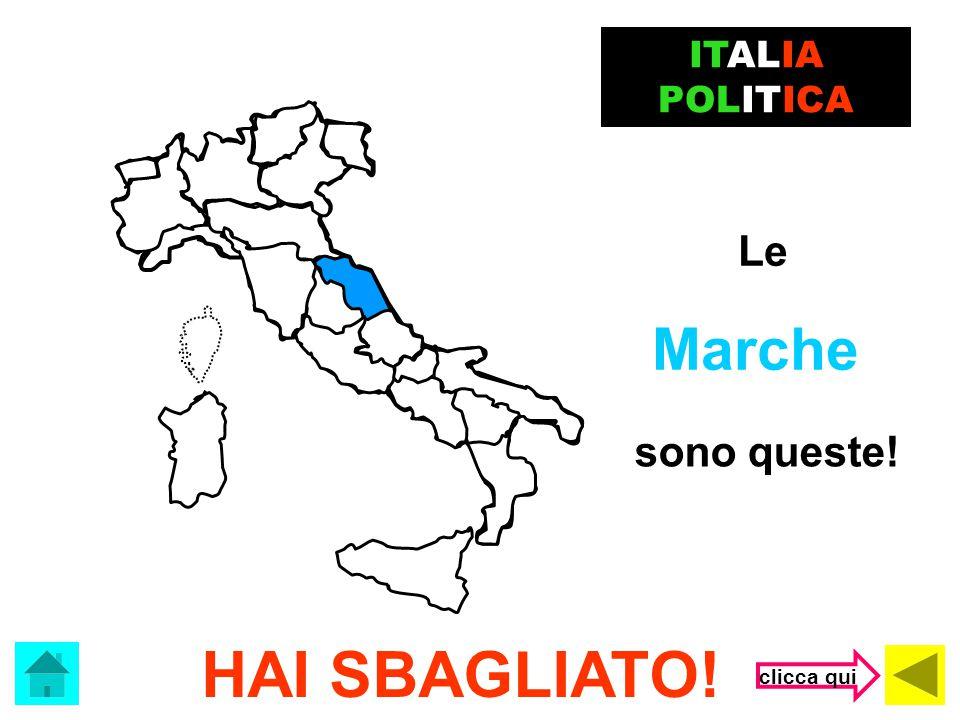ITALIA POLITICA Le Marche sono queste! HAI SBAGLIATO! clicca qui