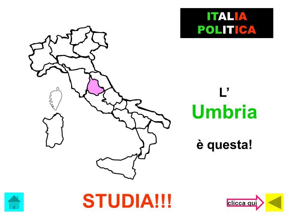 ITALIA POLITICA L' Umbria è questa! STUDIA!!! clicca qui