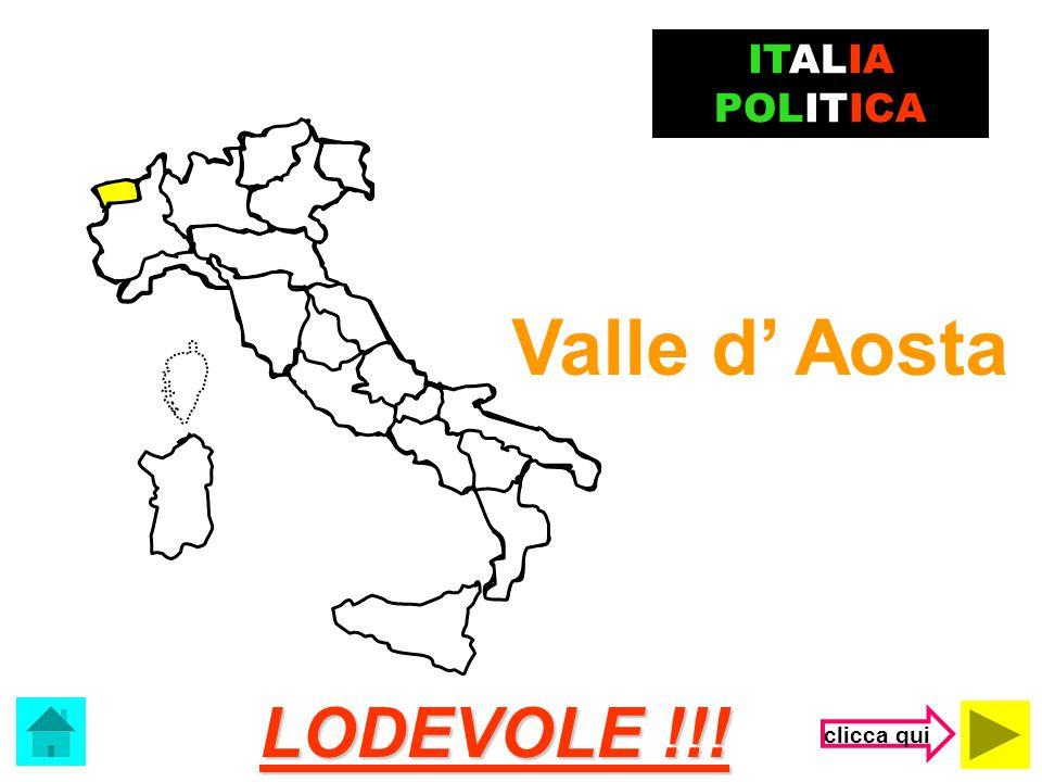 ITALIA POLITICA Valle d' Aosta LODEVOLE !!! clicca qui