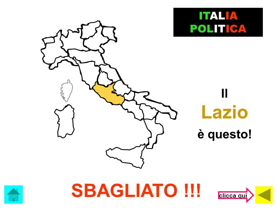 ITALIA POLITICA Il Lazio è questo! SBAGLIATO !!! clicca qui