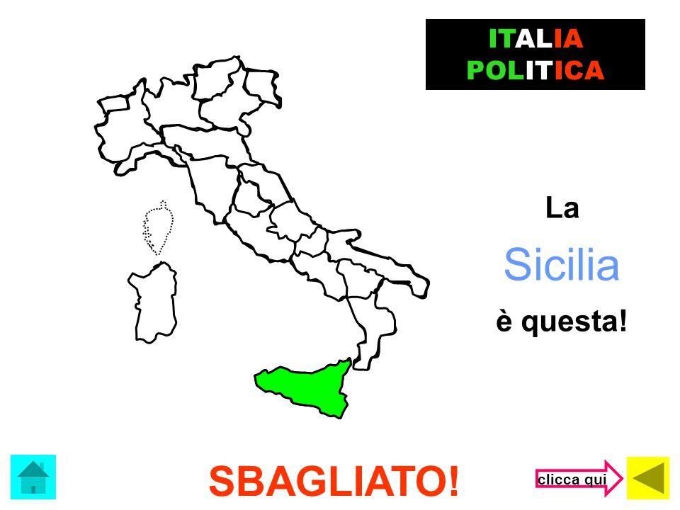 ITALIA POLITICA La Sicilia è questa! SBAGLIATO! clicca qui