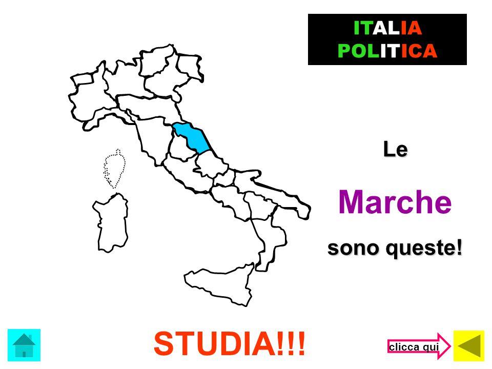 ITALIA POLITICA Le Marche sono queste! STUDIA!!! clicca qui