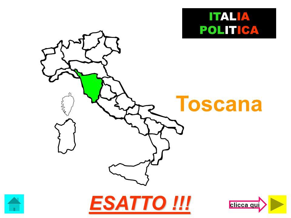 ITALIA POLITICA Toscana ESATTO !!! clicca qui