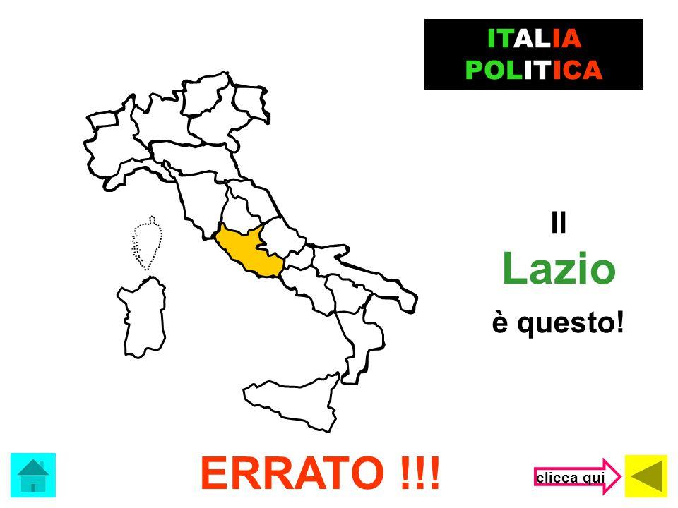 ITALIA POLITICA Il Lazio è questo! ERRATO !!! clicca qui