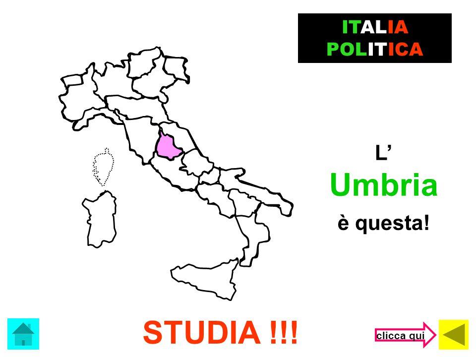 ITALIA POLITICA L' Umbria è questa! STUDIA !!! clicca qui