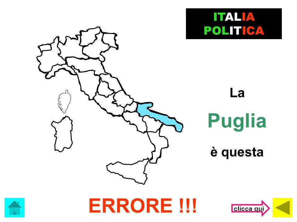 ITALIA POLITICA La Puglia è questa ERRORE !!! clicca qui