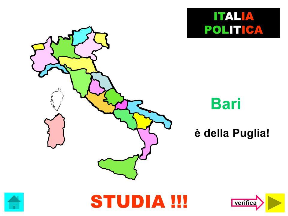 ITALIA POLITICA Bari è della Puglia! STUDIA !!! verifica